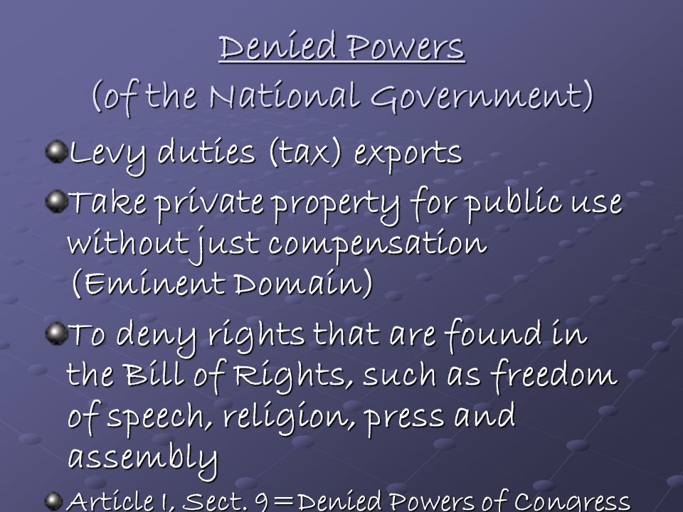 Denied Powers (of the National Government)