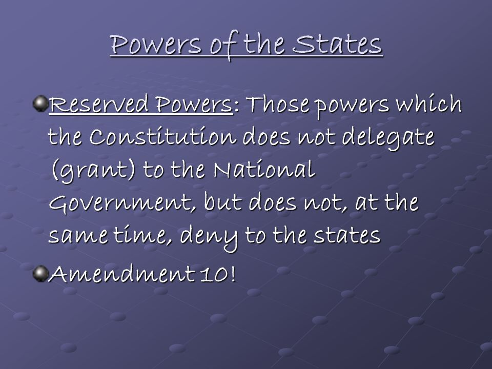 Powers of the States
