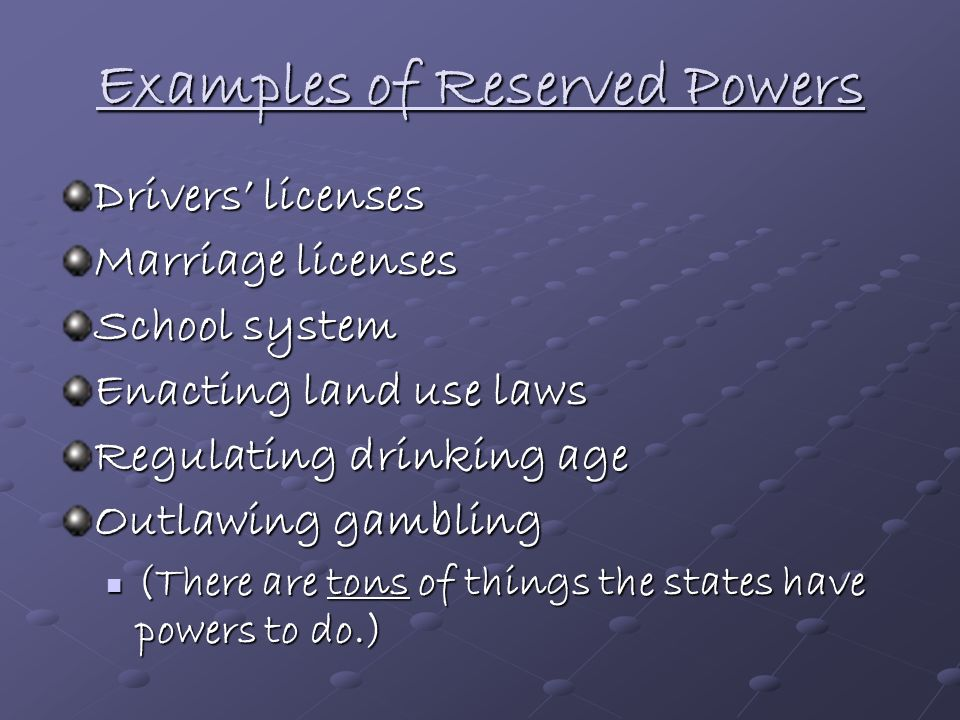 Examples of Reserved Powers
