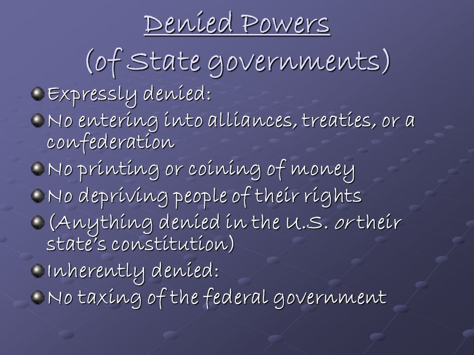 Denied Powers (of State governments)