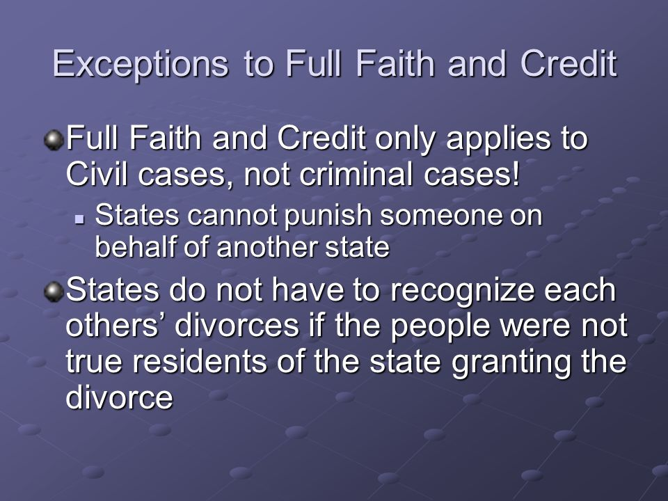 Exceptions to Full Faith and Credit