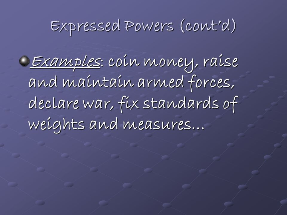 Expressed Powers (cont'd)