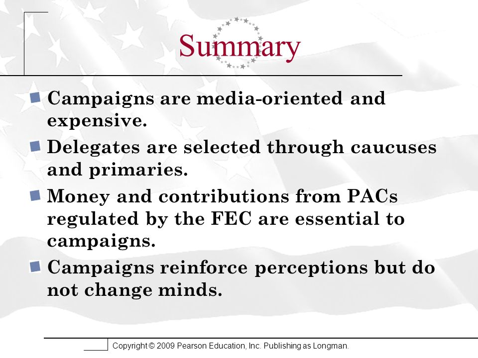Summary Campaigns are media-oriented and expensive.