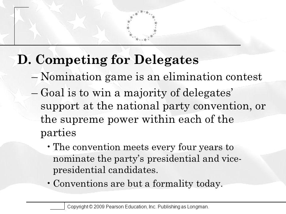 D. Competing for Delegates