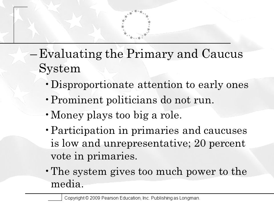 Evaluating the Primary and Caucus System