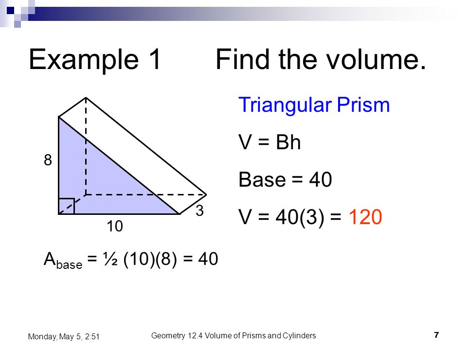 Example 1 Find the volume.