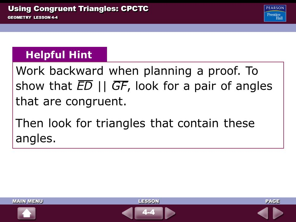 Then look for triangles that contain these angles.