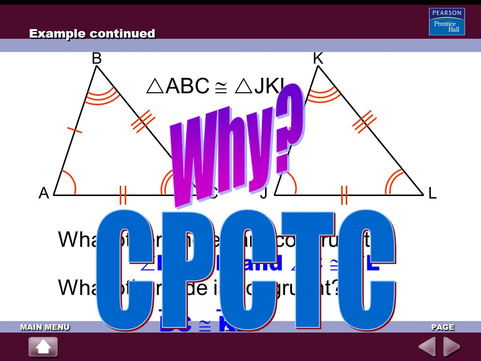 Why CPCTC ABC  JKL What other angles are congruent