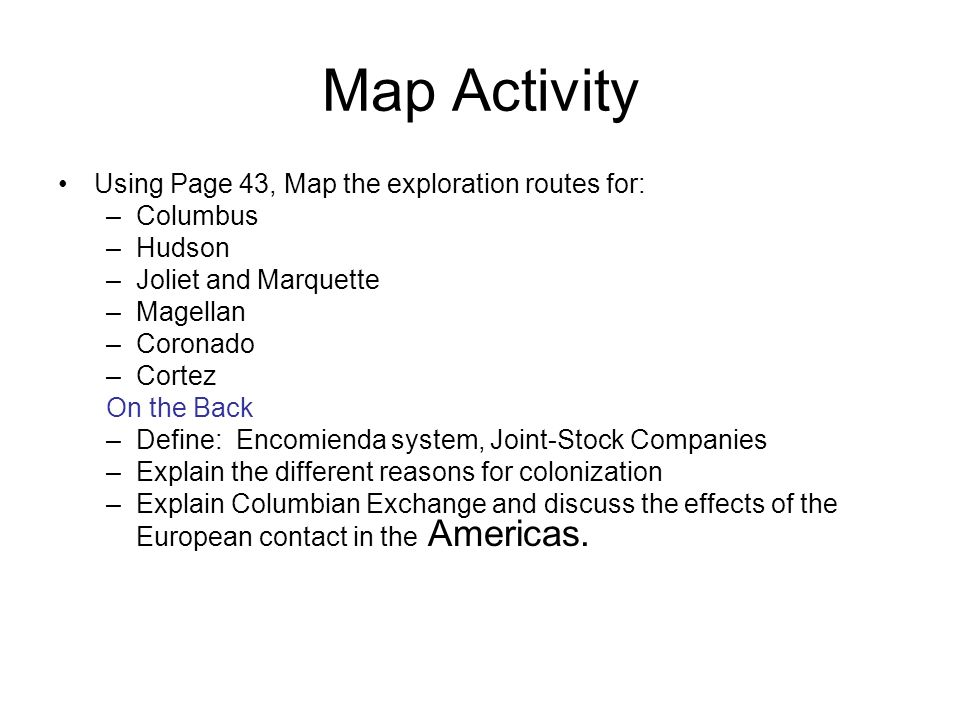 Map Activity Using Page 43, Map the exploration routes for: Columbus