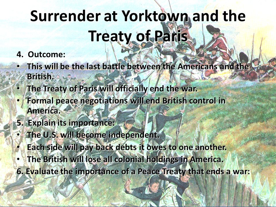 Surrender at Yorktown and the Treaty of Paris
