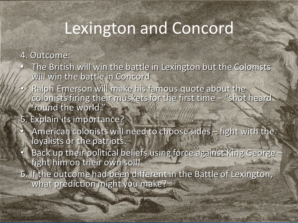 Lexington and Concord 4. Outcome: