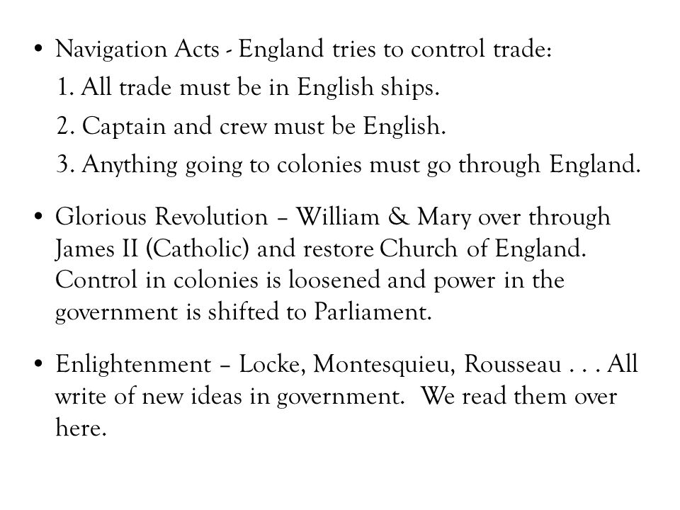 Navigation Acts - England tries to control trade: