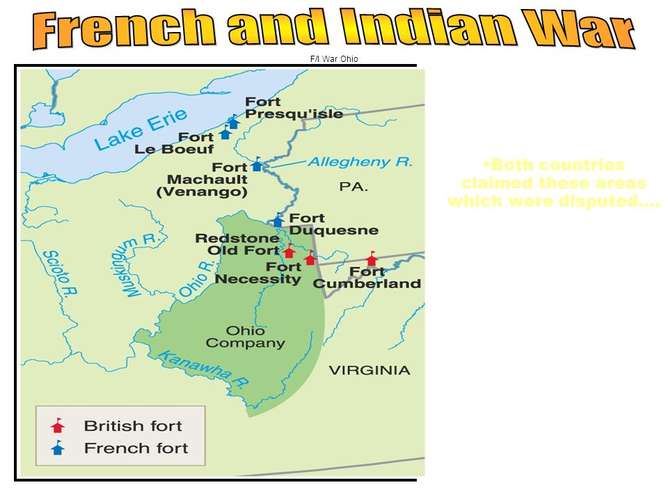 French and Indian War F/I War Ohio. Ohio Valley river systems important to England and France….