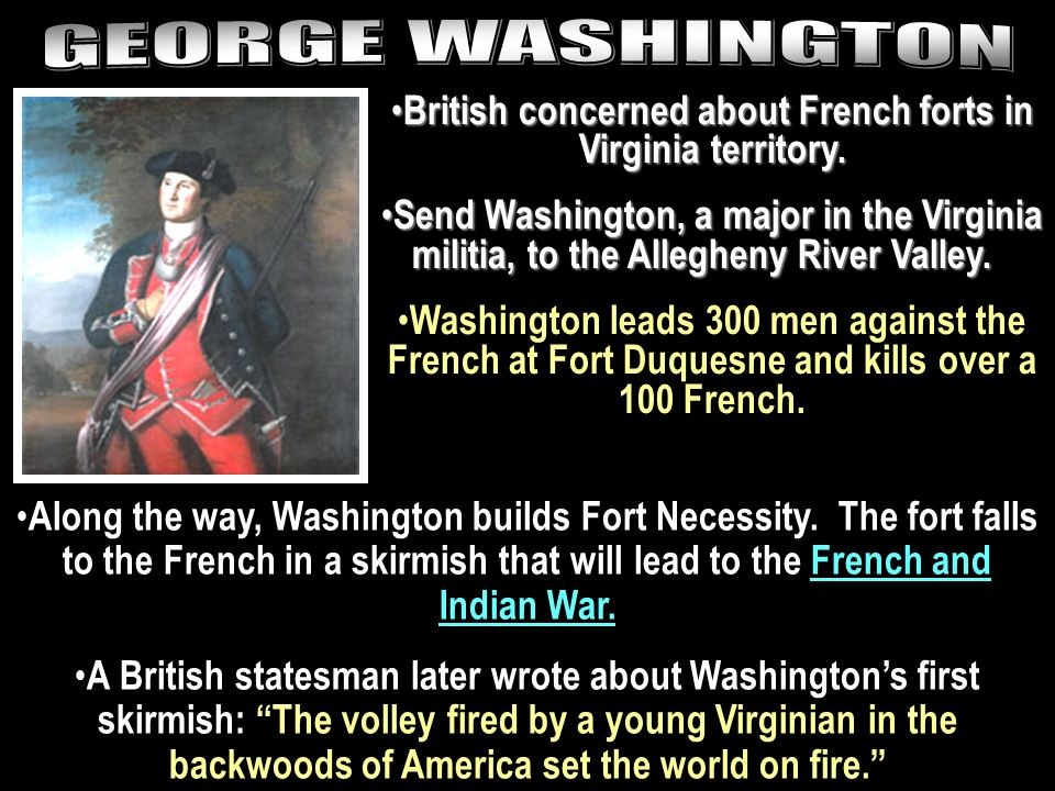 British concerned about French forts in Virginia territory.