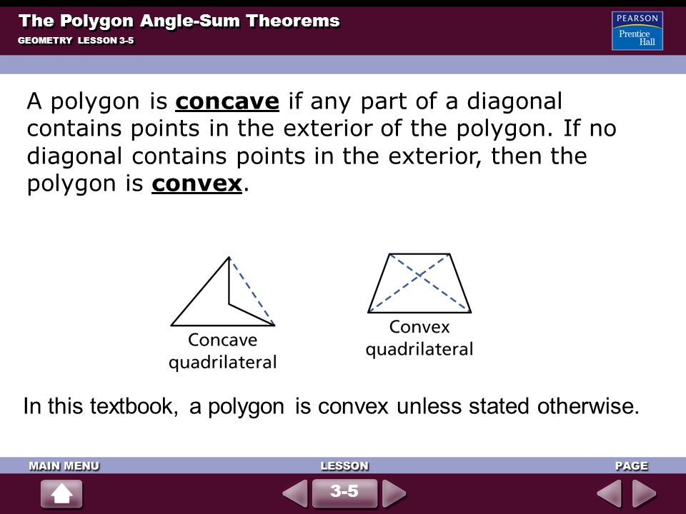 In this textbook, a polygon is convex unless stated otherwise.