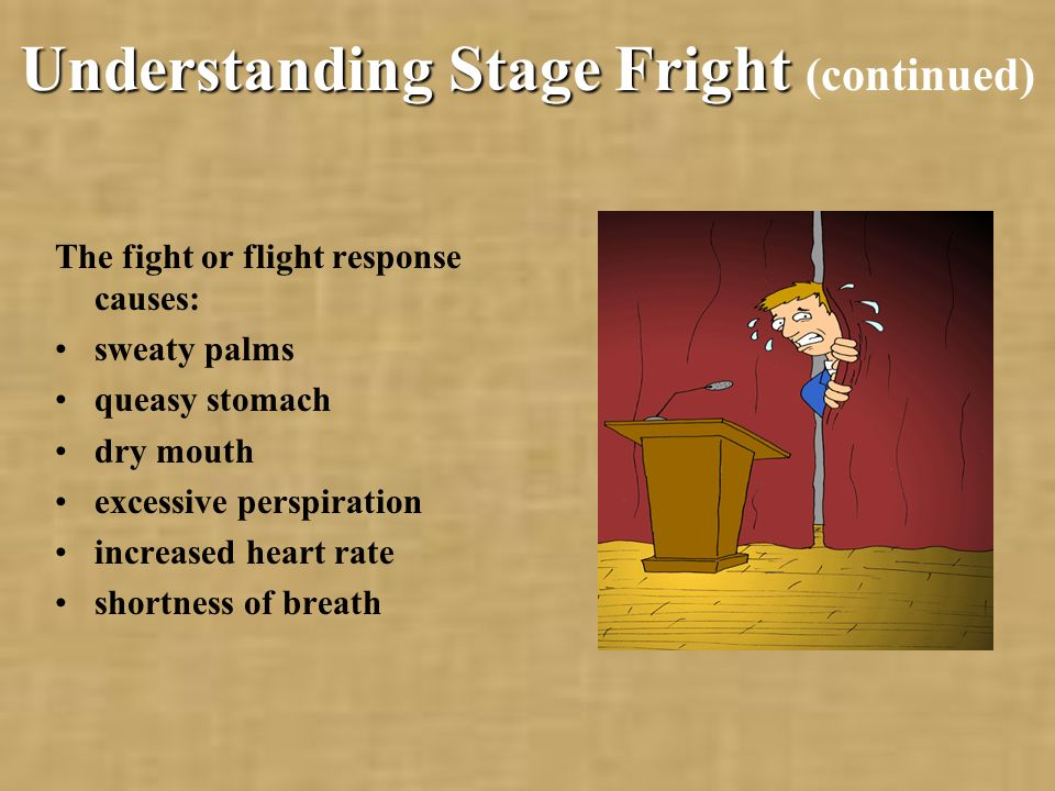 Understanding Stage Fright (continued)