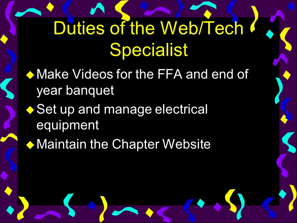 Duties of the Web/Tech Specialist