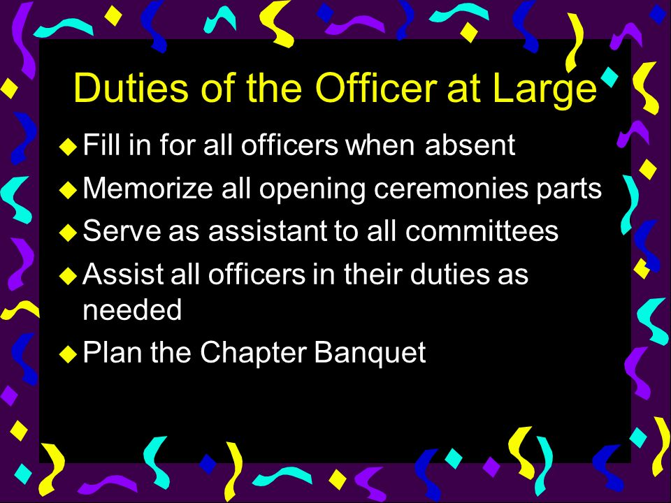 Duties of the Officer at Large
