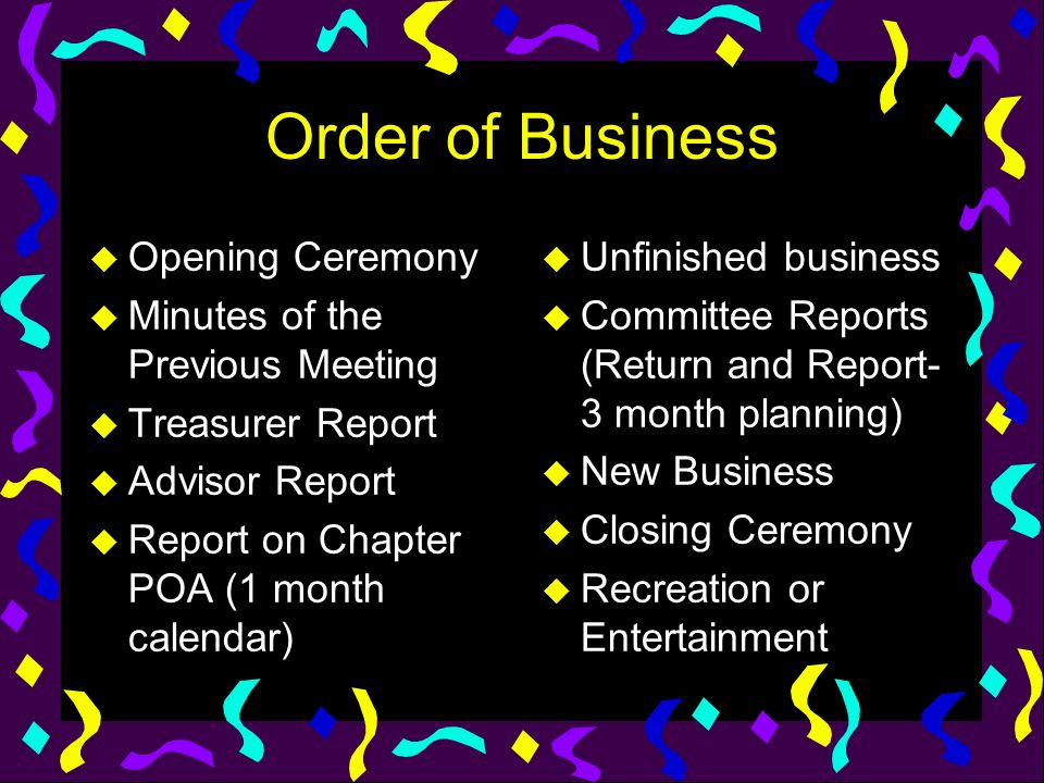 Order of Business Opening Ceremony Minutes of the Previous Meeting
