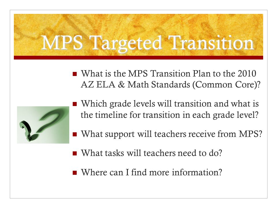 MPS Targeted Transition