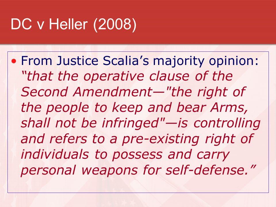 DC v Heller (2008)