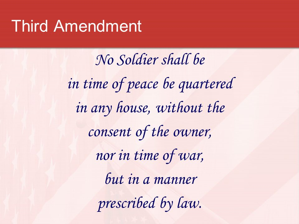 in time of peace be quartered in any house, without the
