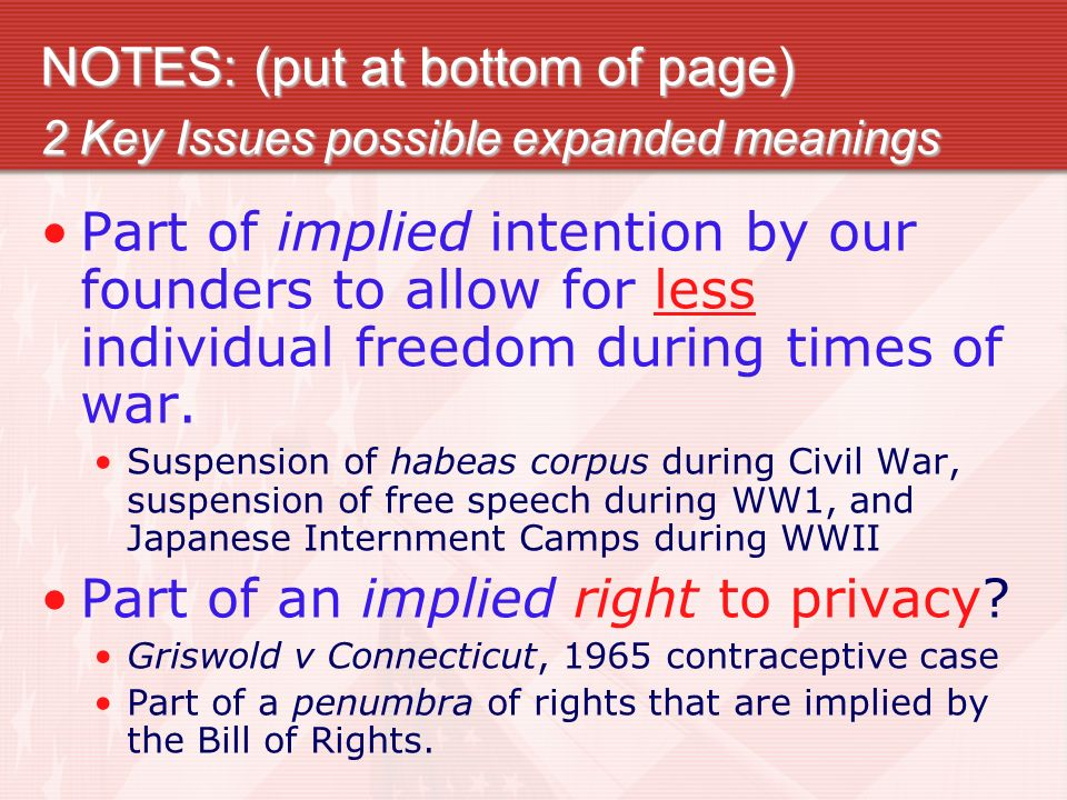 NOTES: (put at bottom of page) 2 Key Issues possible expanded meanings