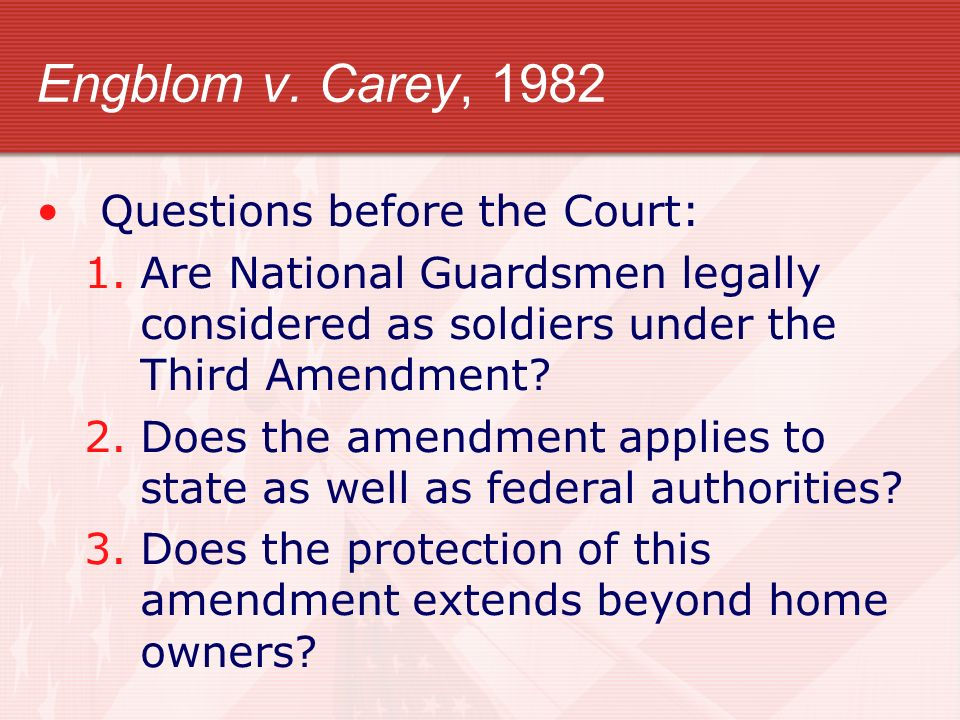 Engblom v. Carey, 1982 Questions before the Court: