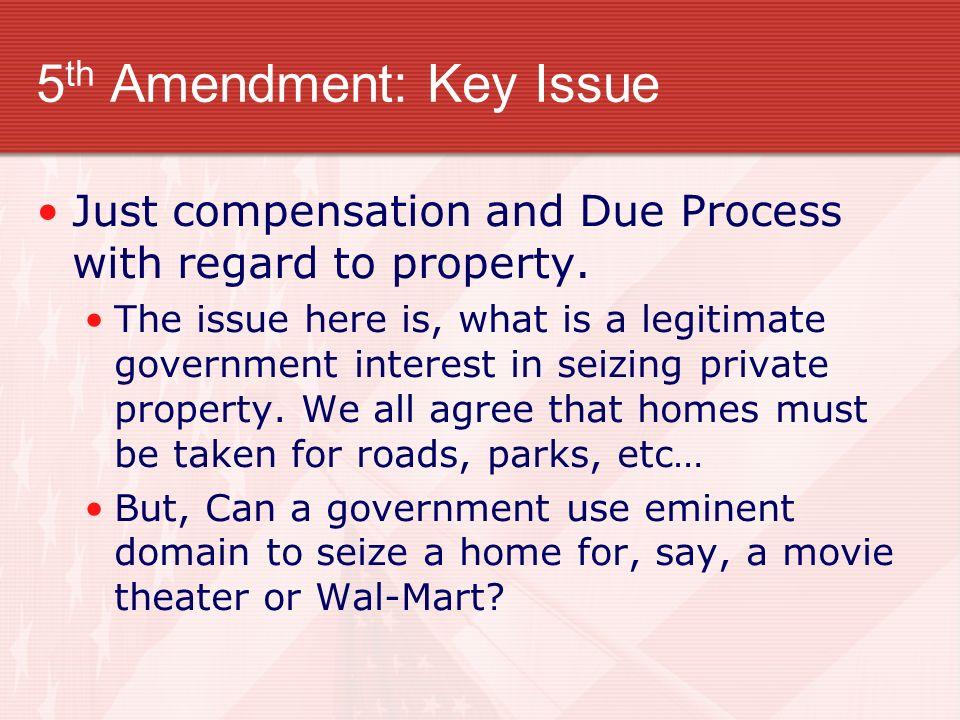 5th Amendment: Key Issue