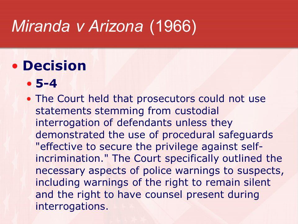 Miranda v Arizona (1966) Decision 5-4