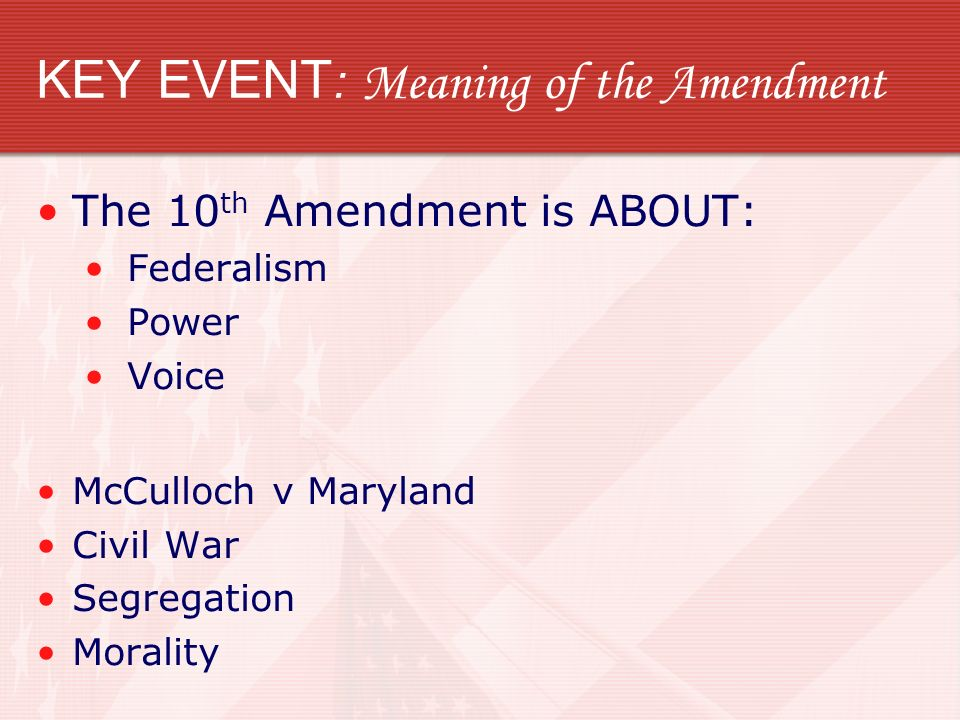 KEY EVENT: Meaning of the Amendment