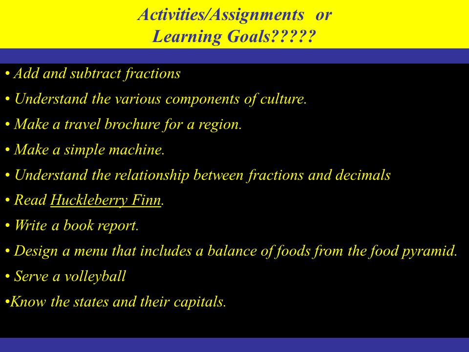 Activities/Assignments or Learning Goals