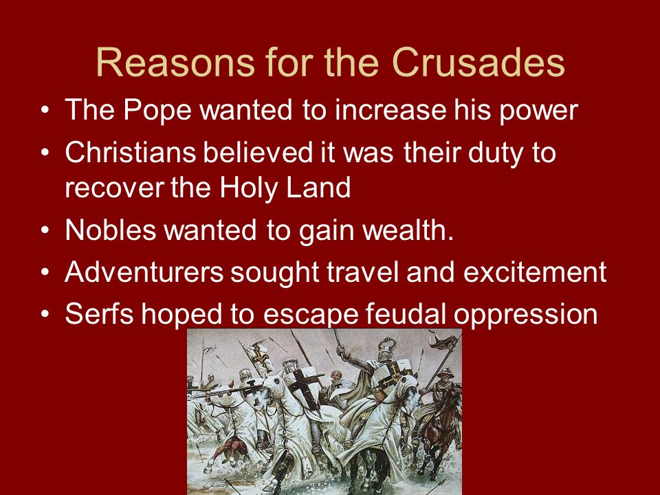 Reasons for the Crusades
