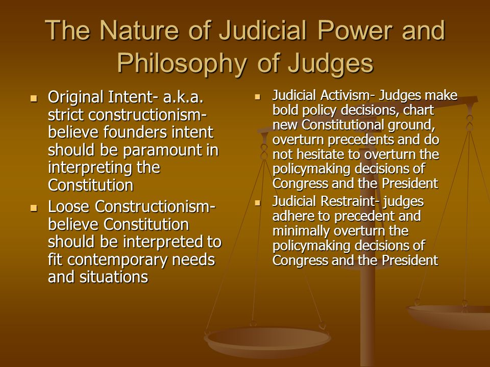The Nature of Judicial Power and Philosophy of Judges