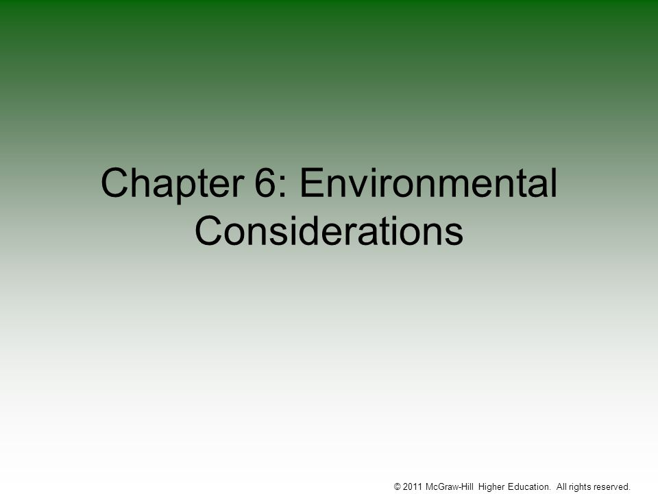 Chapter 6: Environmental Considerations