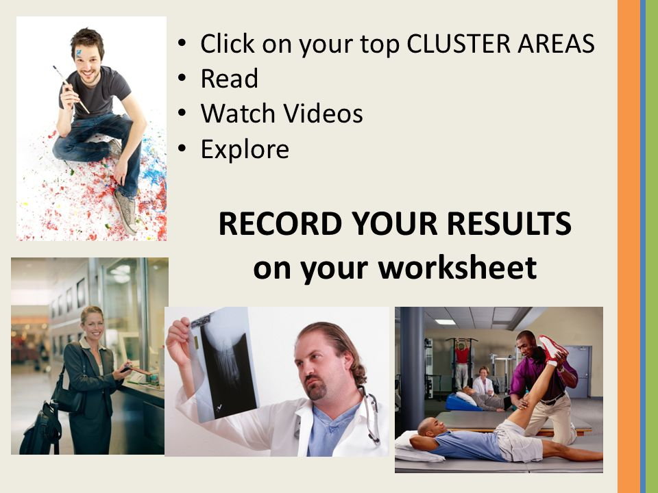 RECORD YOUR RESULTS on your worksheet