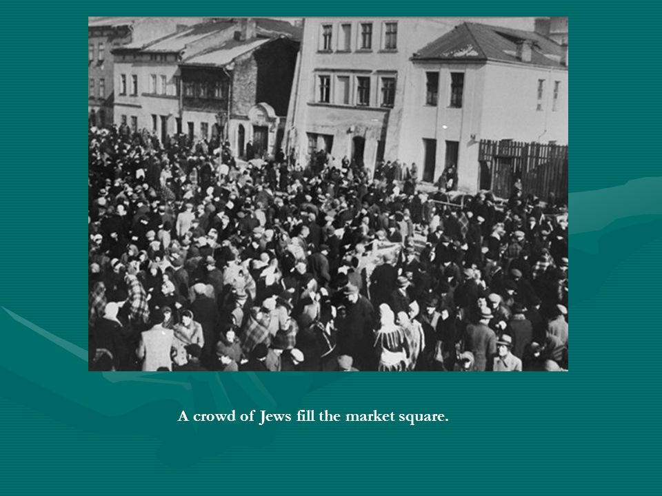 A crowd of Jews fill the market square.