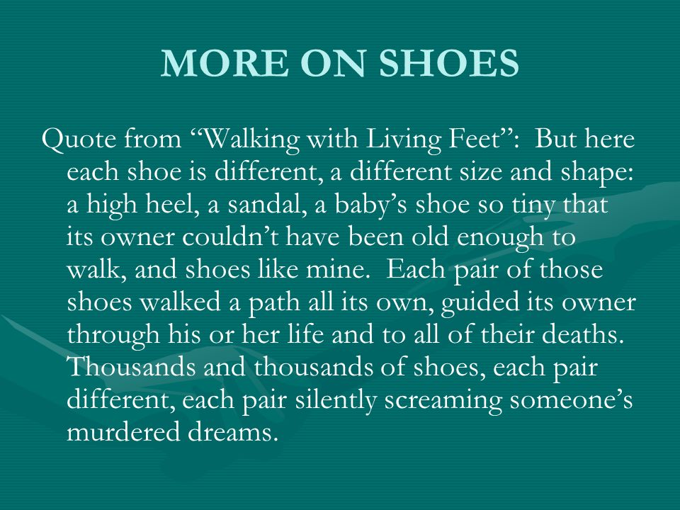 MORE ON SHOES