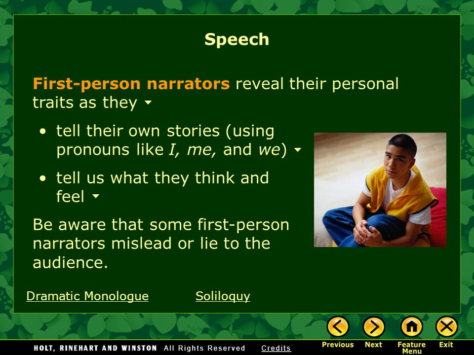 Speech First-person narrators reveal their personal traits as they