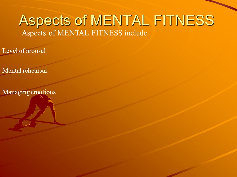 Aspects of MENTAL FITNESS