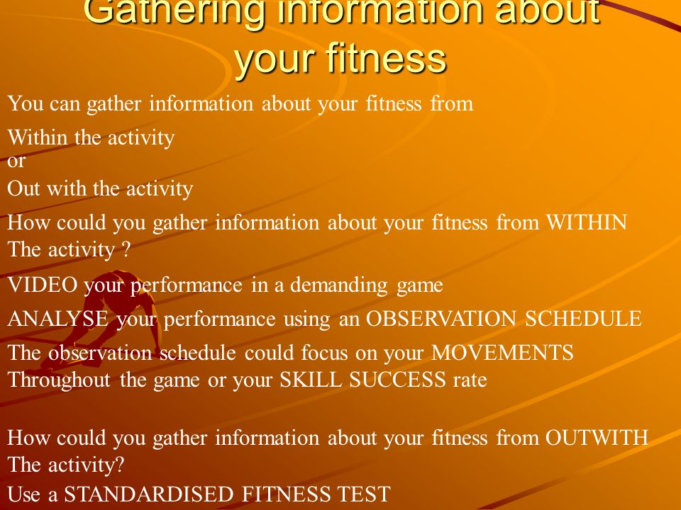 Gathering information about your fitness