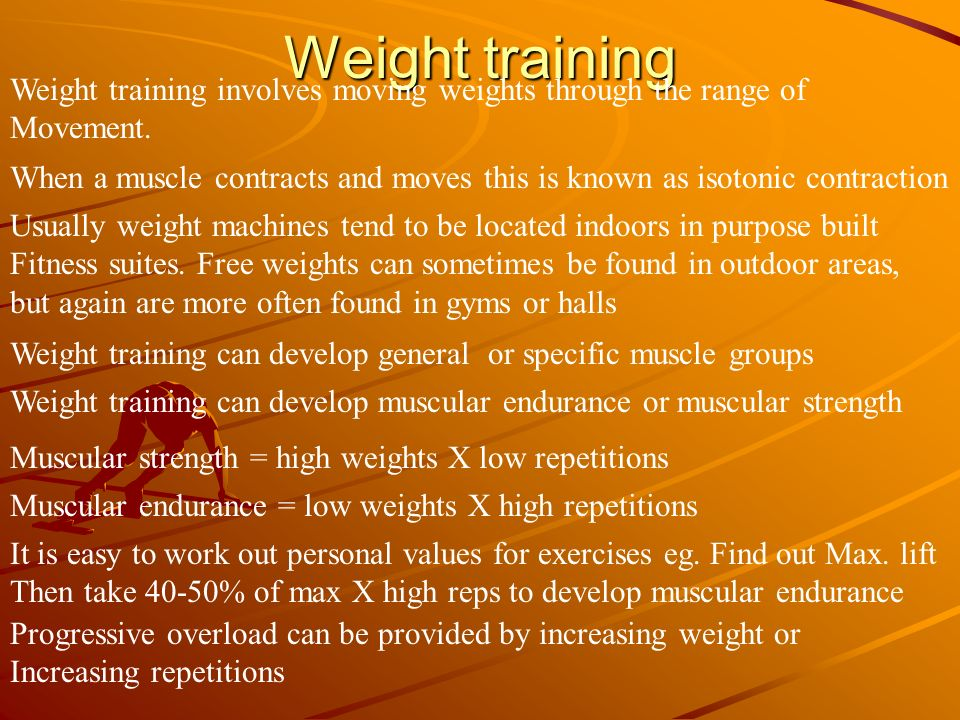 Weight training Weight training involves moving weights through the range of. Movement.