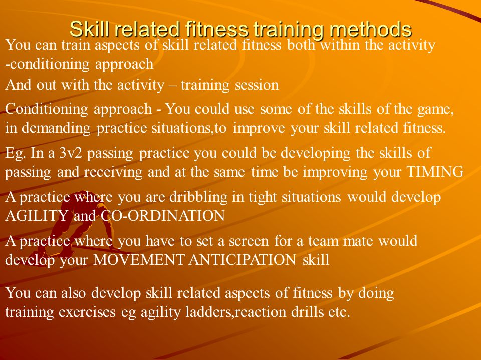 Skill related fitness training methods