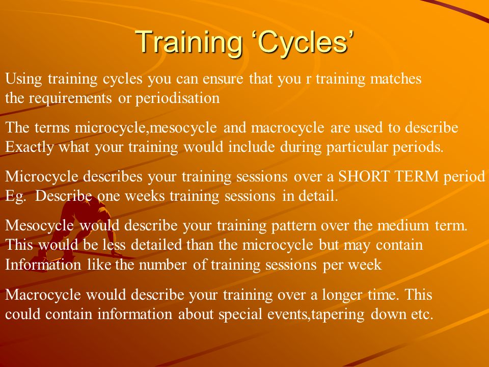 Training 'Cycles' Using training cycles you can ensure that you r training matches. the requirements or periodisation.