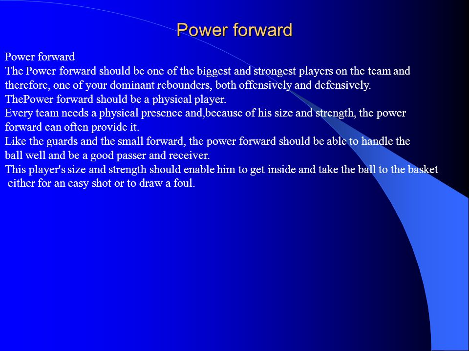 Power forward Power forward