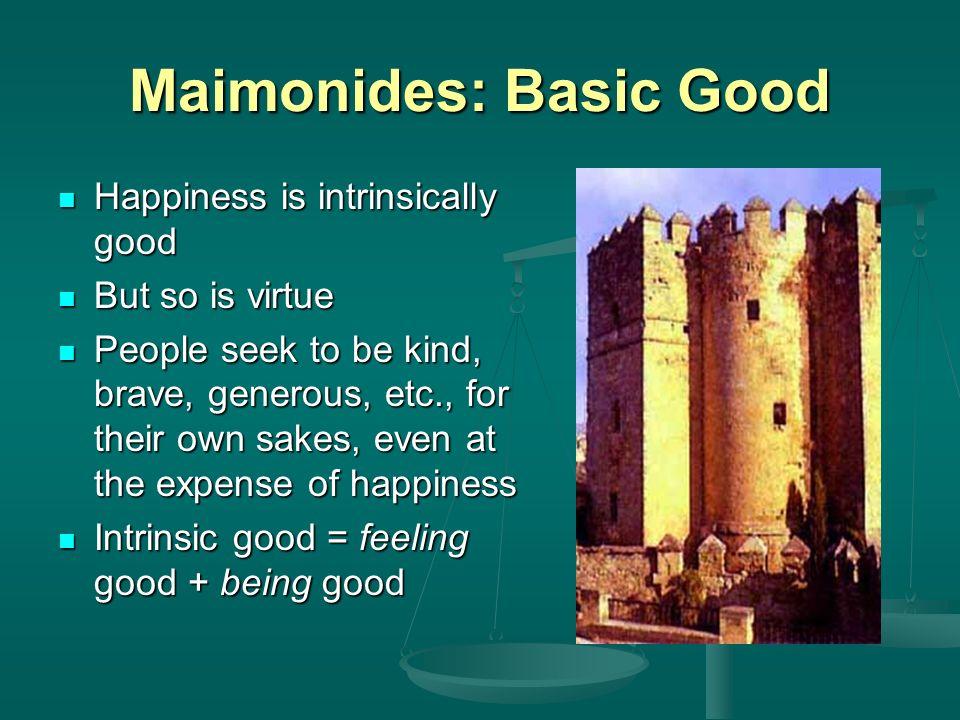 Maimonides: Basic Good