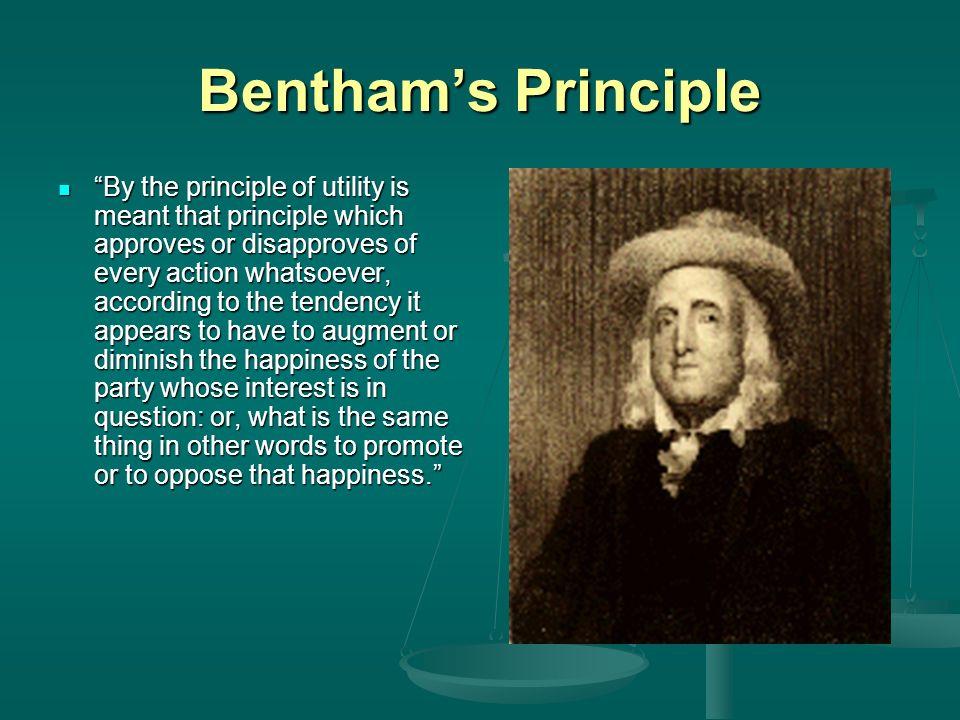 Bentham's Principle