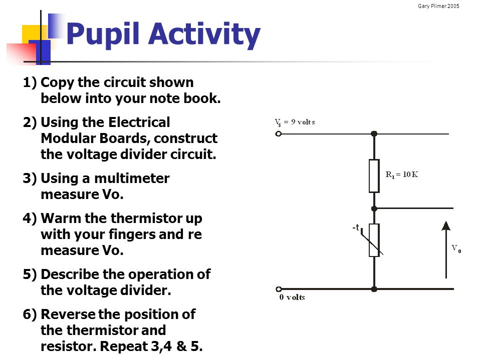 Pupil Activity Copy the circuit shown below into your note book.