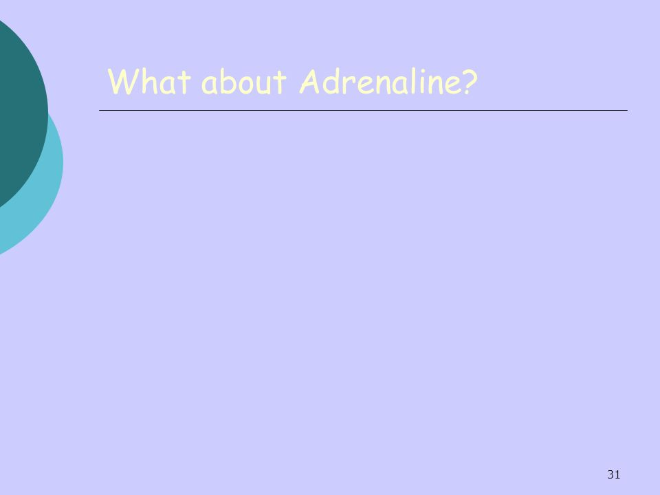 What about Adrenaline