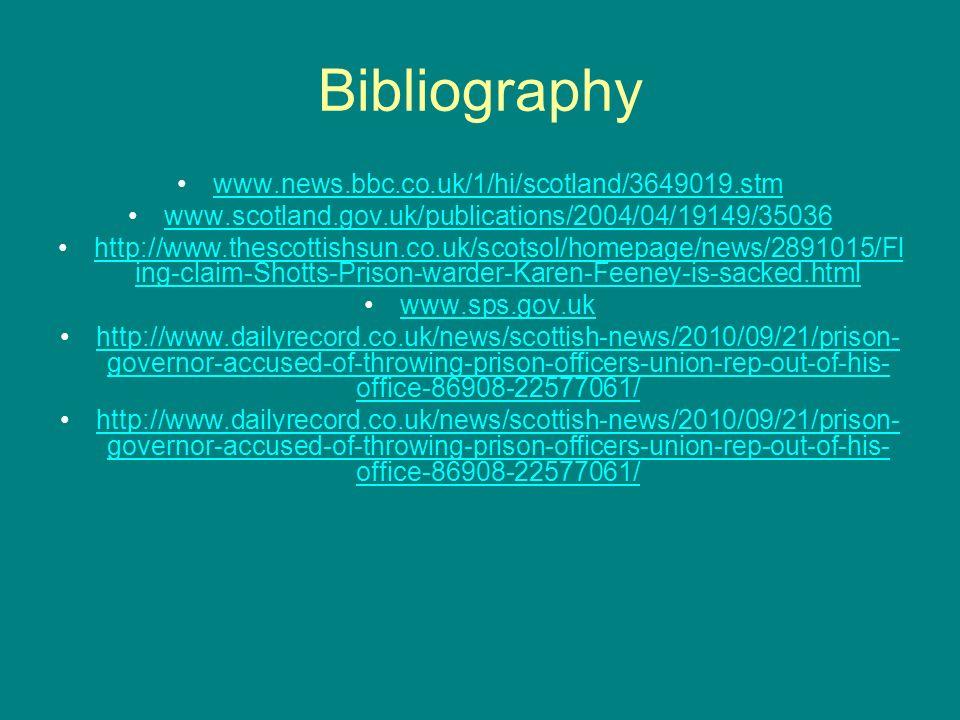 Bibliography www.news.bbc.co.uk/1/hi/scotland/3649019.stm